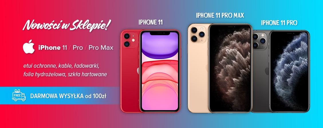 Nowe akcesoria do iPhone11, 11 Pro, 11 Pro Max